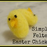 Simple Felted Easter chick