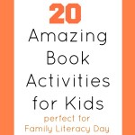 Family literacy day -20 amazing book activities for kids