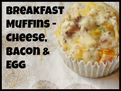 Breakfast Muffins – Cheese, Bacon & Egg