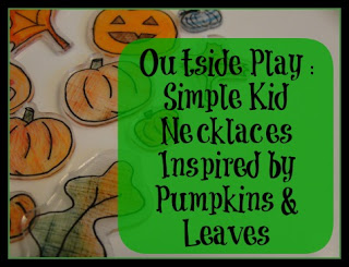 Outside Play : Inspired by Pumpkins & Leaves