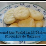 Around the World in 12 Dishes – Biscoitos de Maizena