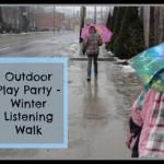 Outdoor Play Party – Winter Listening Walk