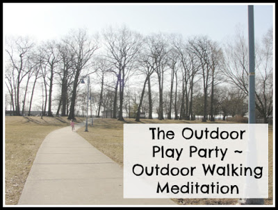 Outdoor Play Party – Outdoor Walking Meditation