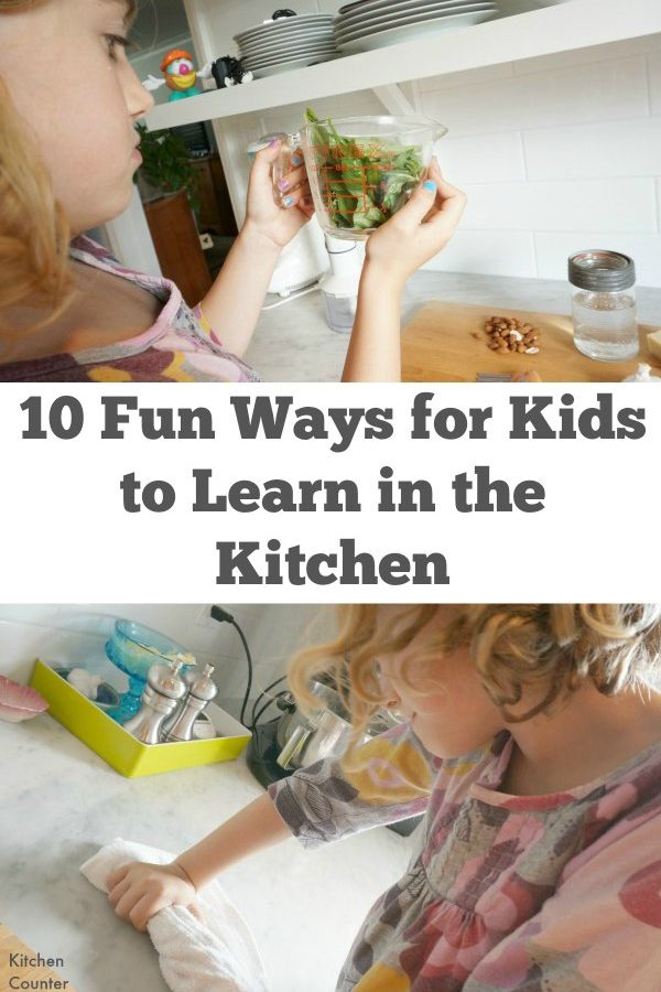 10 Fun Ways for Kids to Learn in the Kitchen