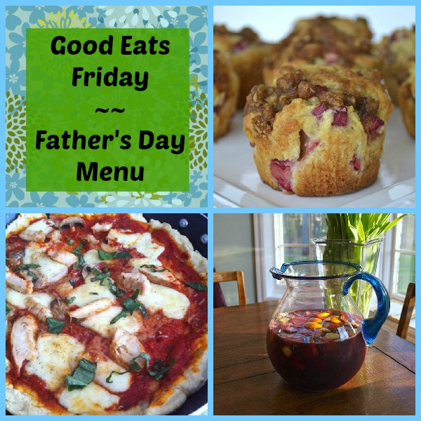Good Eats Friday ~ Father's Day Menu
