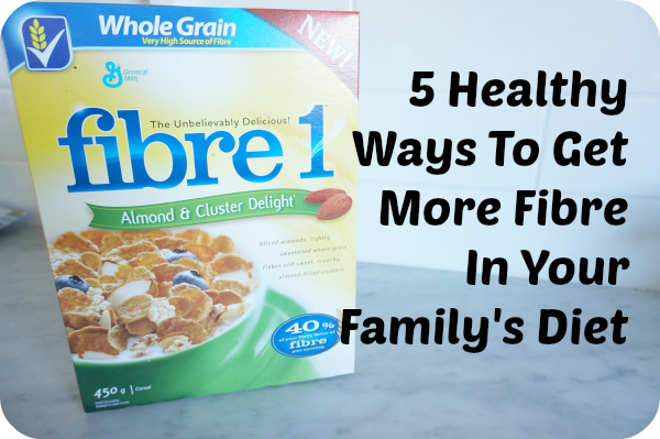 fibre in your family's diet