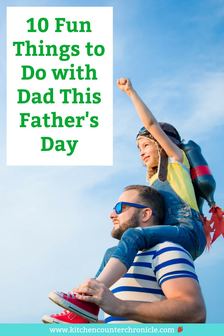 The kids baked cupcakes and made a card, but what are you going to do with Dad on Father's Day? We've put together a list of things that Dad is going to love! #fathersday #fathersdaytodo #dad #todowithdad #bestfathersday #fathersdayideas
