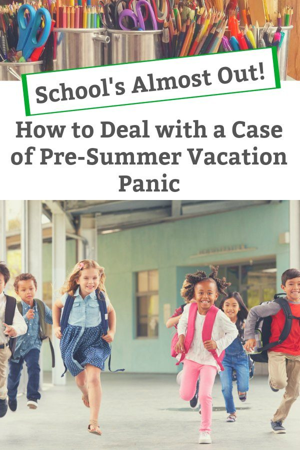 how to deal with summer vacation panic
