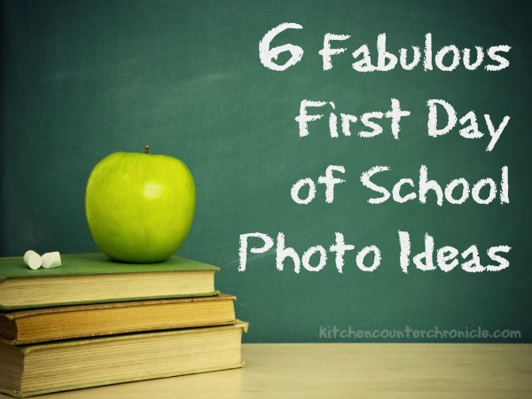 Fabulous First Day of School Photo Ideas