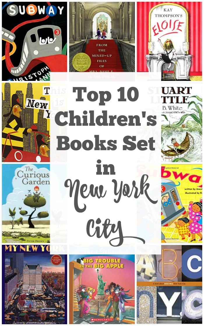Top 10 Children's Books Set in New York City - Explore the big apple through the adventures in these books. From picture books to novels, there is something for every child. | Books for Kids | New York City with Kids | Travel with Kids | New York City Books |