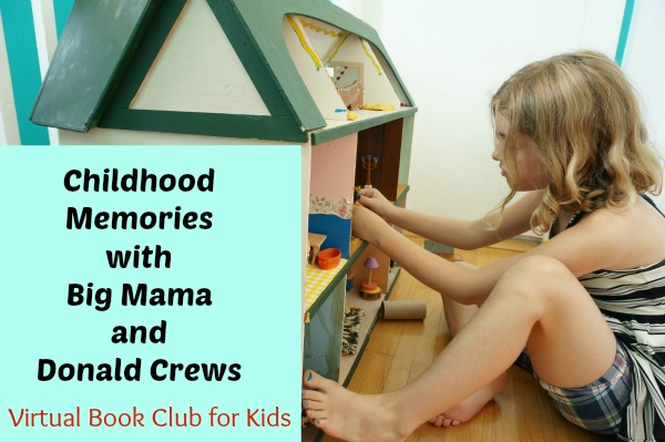Virtual Book Club for Kids – Childhood Memories with Donald Crews and Big Mama