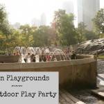 The Outdoor Play Party ~ Urban Playgrounds