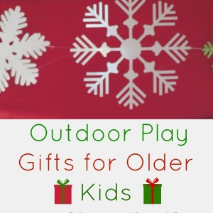 outdoor play gifts for older kids