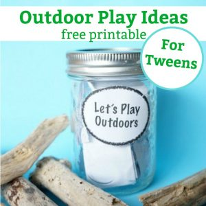 outdoor play ideas for tweens