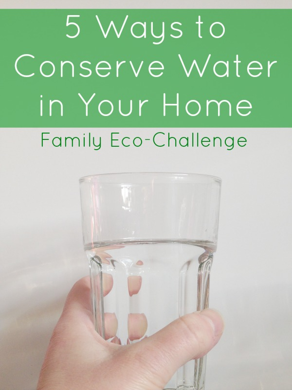 5 ways to conserve water in your home