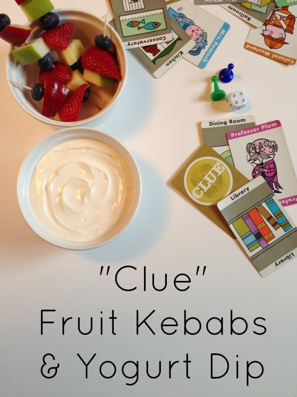 clue fruit kebabs and yogurt dip