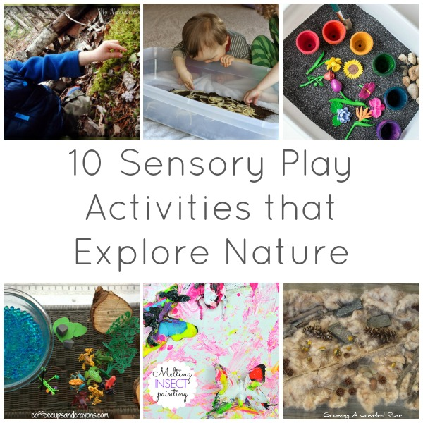 10 sensory play activities that explore nature