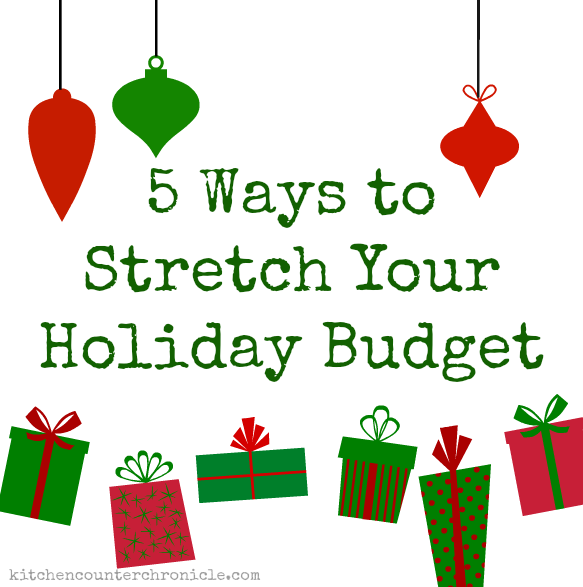 5 ways to stretch your holiday budget