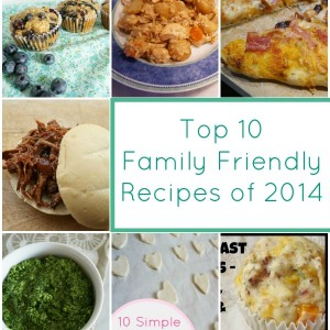 top 10 family friendly recipes of 2014