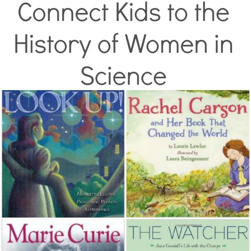 connect kids to the history of women in science