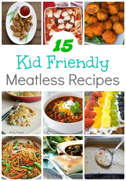 kid friendly meatless recipes