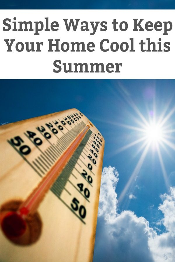simple tips to keep your home cool in the summer