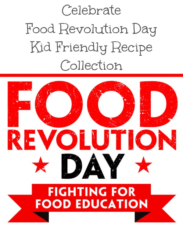 kid friendly recipe collection food revolution day