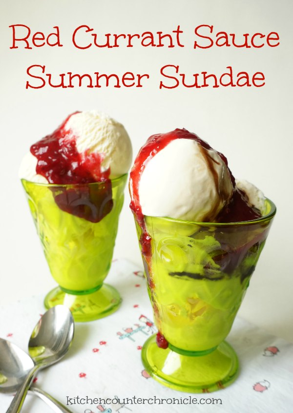 Red Currant Sauce Summer Sundae