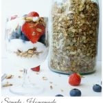 Simple Homemade Granola and Yogurt Parfait with Fresh Fruit