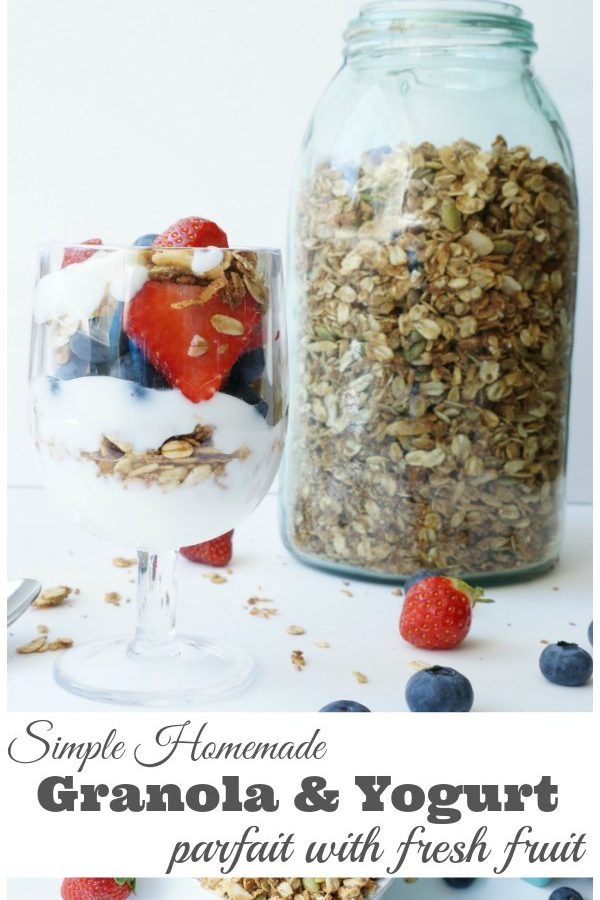 Simple Homemade Granola and Yogurt Parfait with Fresh Fruit