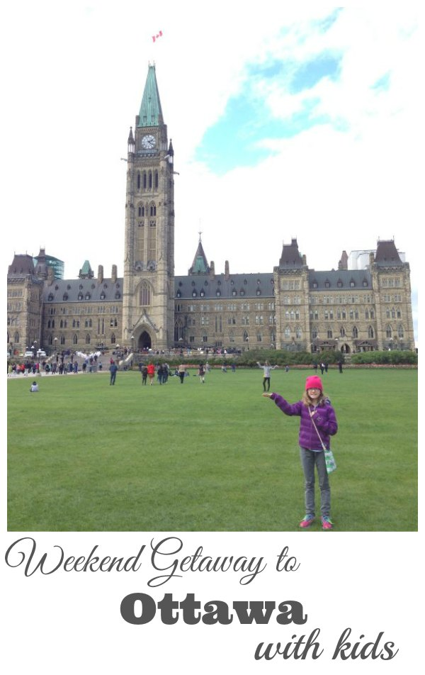 Weekend Getaway to Ottawa with Kids