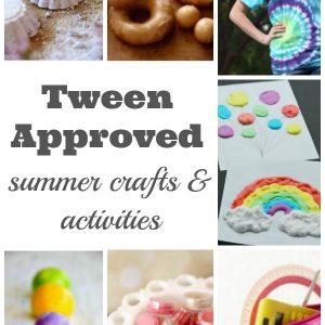 summer crafts and activities for tweens
