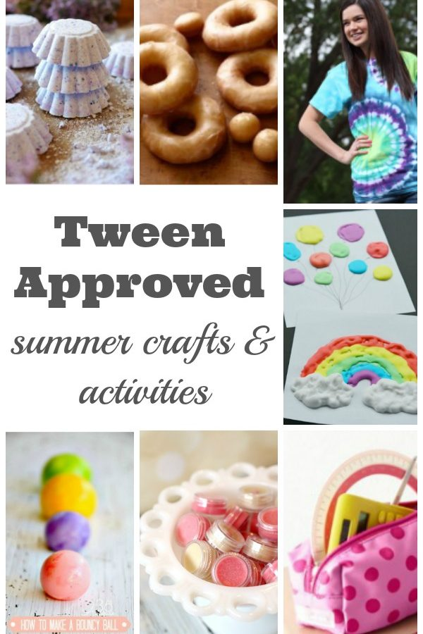 The Best Summer Crafts and Activities for Tweens