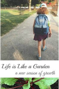 Life is Like a Garden - Another school year and another season of growth is upon us. | Parenting a Tween | Parenting |