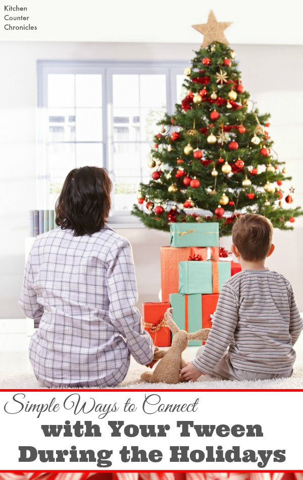 Simple Ways to Connect with Your Tweens During the Holidays - Parenting tweens can be challenging at times, during the holidays find simple ways to connect, have fun and create memories with your tween. | Parenting a Tween | Tween Life | Parenting Advice |