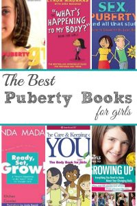 The Best Puberty Books for Girls - A collection of books to share with your daughter about growing up. These books cover all the topics. A great resource for parents, teachers, tweens and teens. | Books for Girls | Books for Older Girls | Puberty Resources |