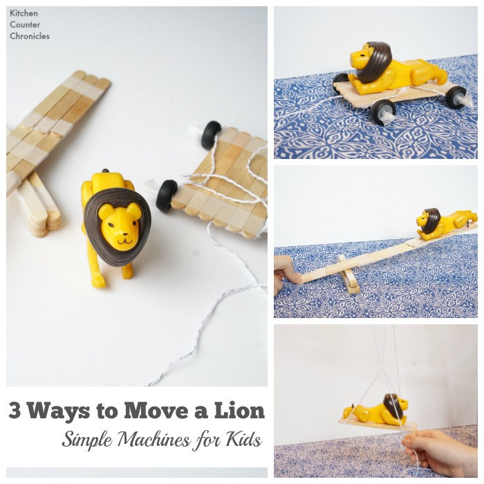 3 Ways to Move a Lion Simple Machines for Kids