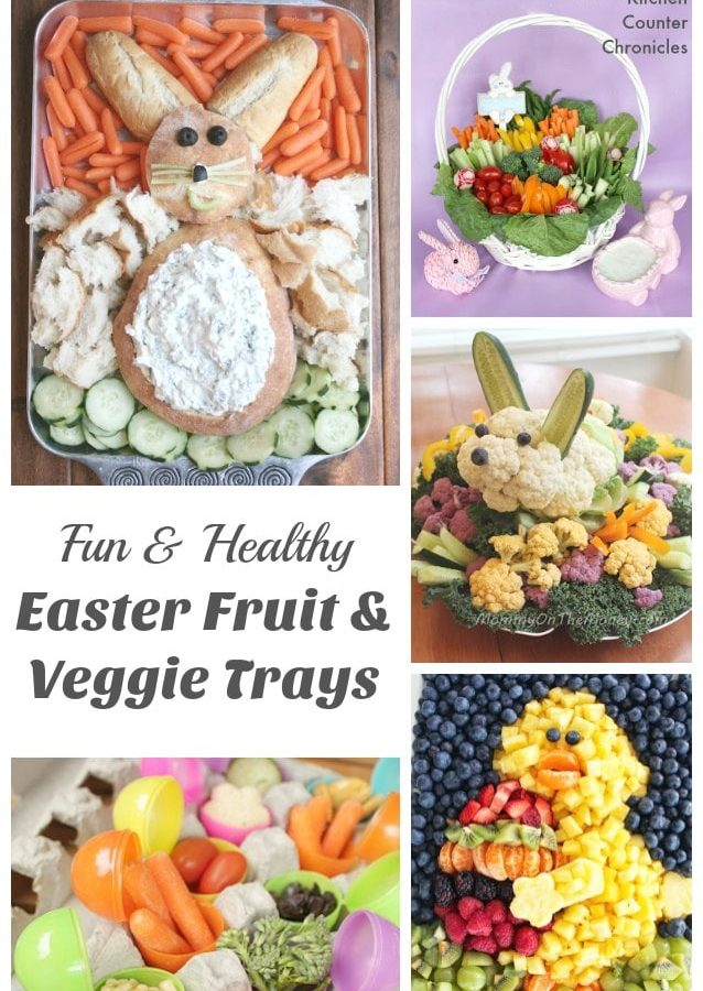 Fun and Healthy Easter Vegetable Tray and Fruit Trays
