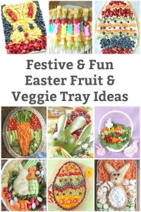 easter fruit tray and easter vegetable tray ideas