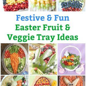 easter fruit tray easter veggie tray