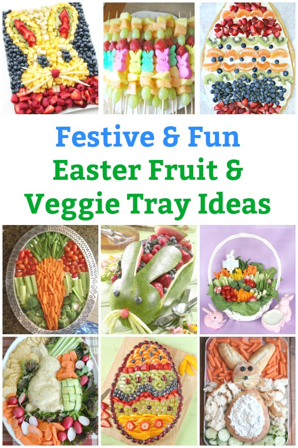 easter fruit tray easter veggie tray