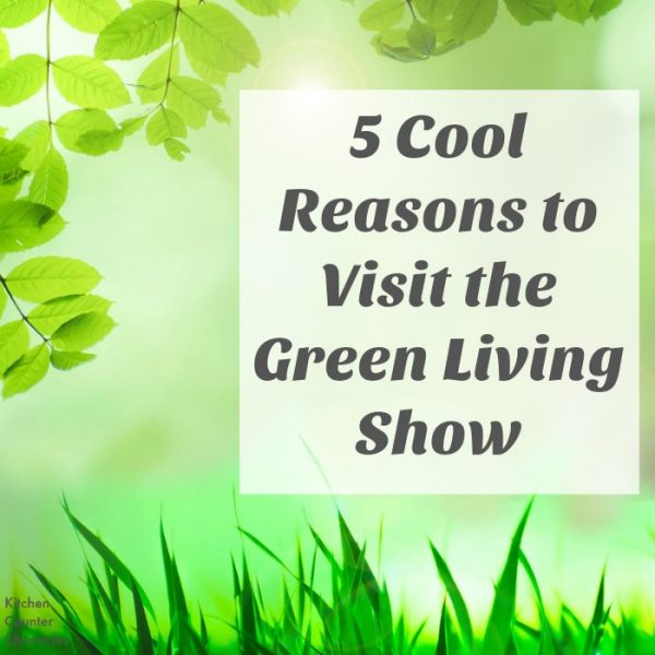cool reasons to visit the green living show social