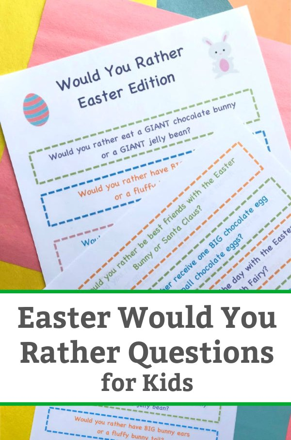 would you rather easter questions for kids