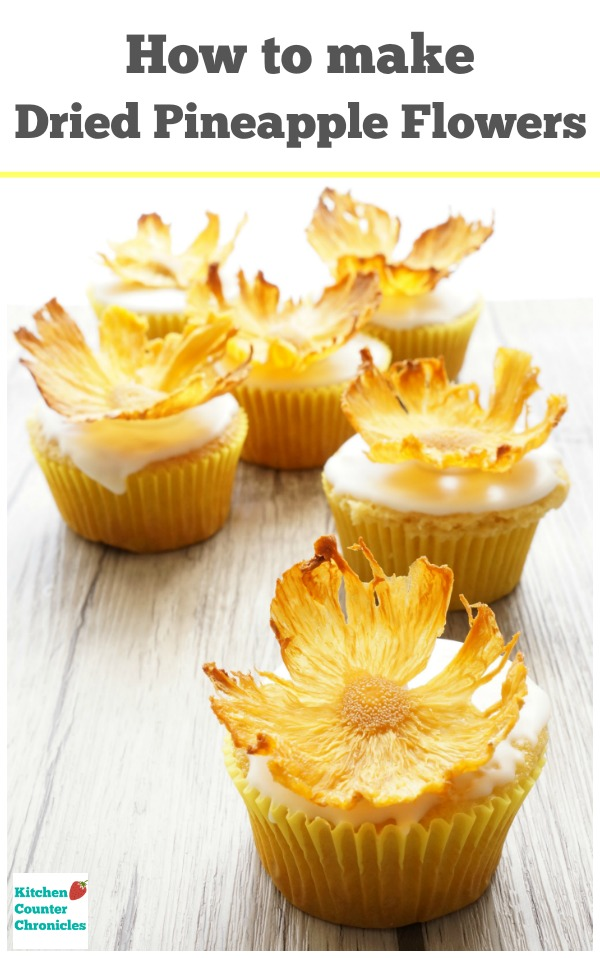 Beautiful And Delicious How To Make Dried Pineapple Flowers