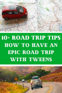 10 road trip tips with tweens title and map with car