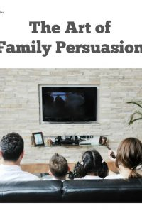 The Art of Family Persuasion - How to use delicious food to get your family out of a Netflix rut. | Teen Parenting | Parenting Tips|