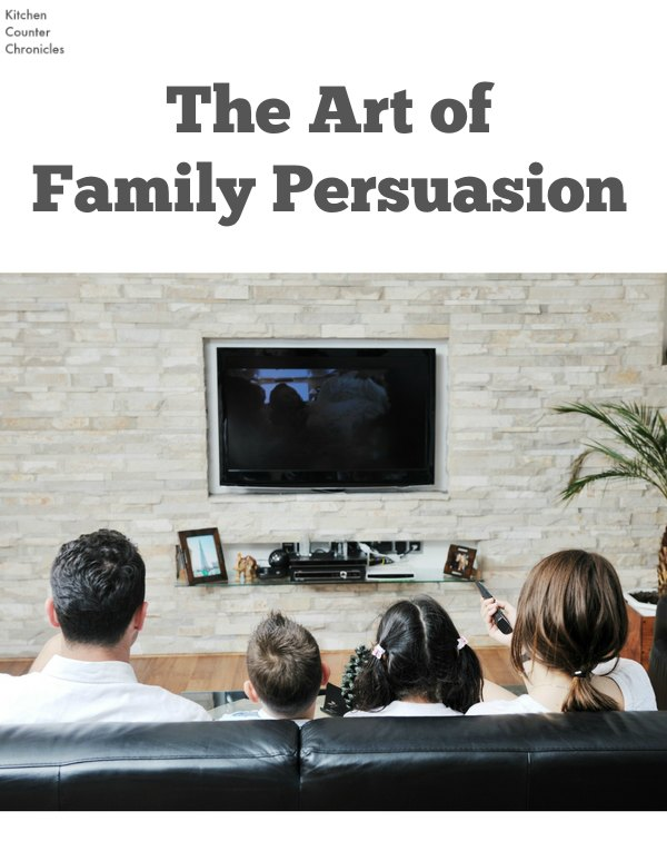 The Art of Family Persuasion #StreamTeam