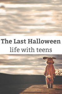 The Last Halloween - Reflecting back on a teen's last Halloween - it crept up on this mom. | Halloween with Teens | Tween Parenting | #tween #teen #halloweenparenting