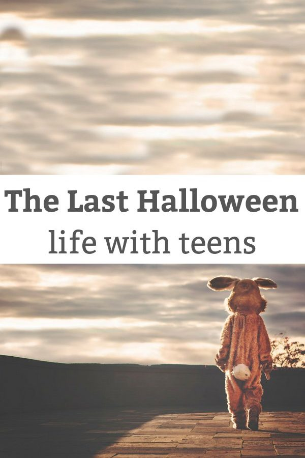 The Last Halloween – life with teens