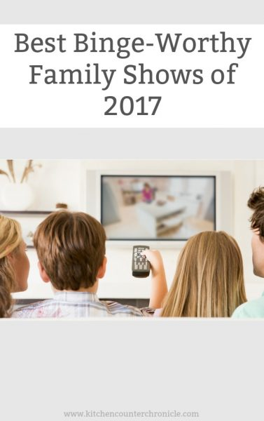 Best Binge-Worthy Family Shows of 2017 - Only the best shows made this list - romantic, comedic and just plain fun. Shows that are perfect for the entire family. | #Netflix #FamilyTelevision #StreamTeam #ad #Bestof2017